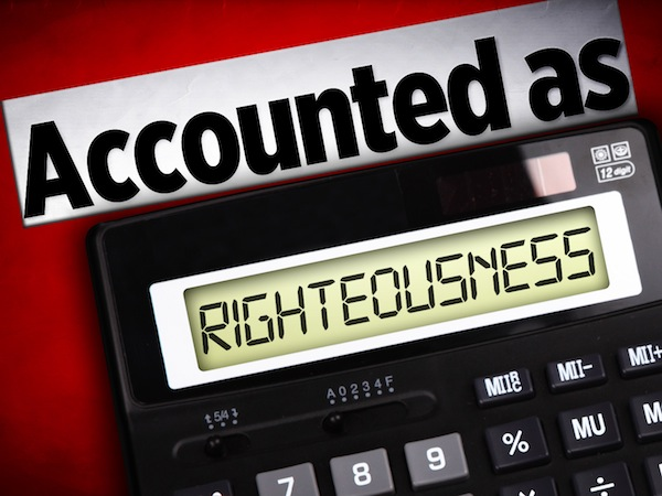 2012/12/accounted-as-righteousness.jpg